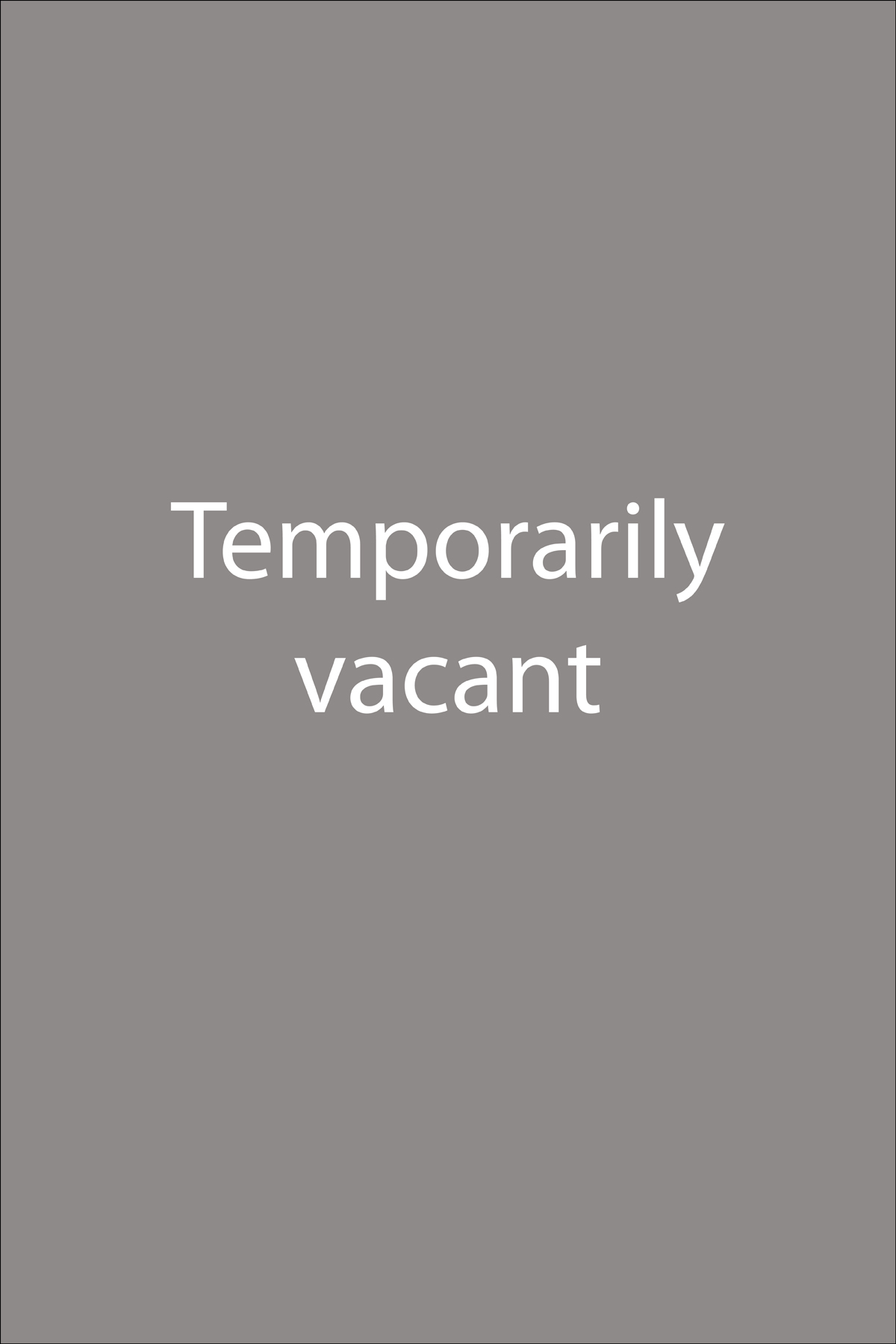 Temporarily vacant